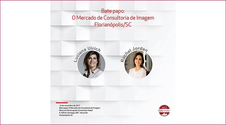 AICI Brasil, Rachel Jordan, Luciana Ulrich
