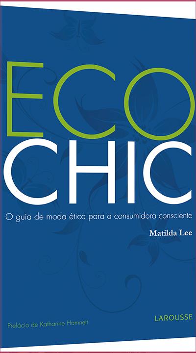eco chic, matilda lee, consumo consciente, sustentabilidade, compras inteligentes